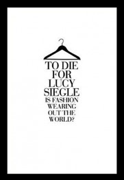 To Die For Lucy Siegle Ethical Fashion book To Die For Lucy Siegle 2011 To Die For ethical fashion book